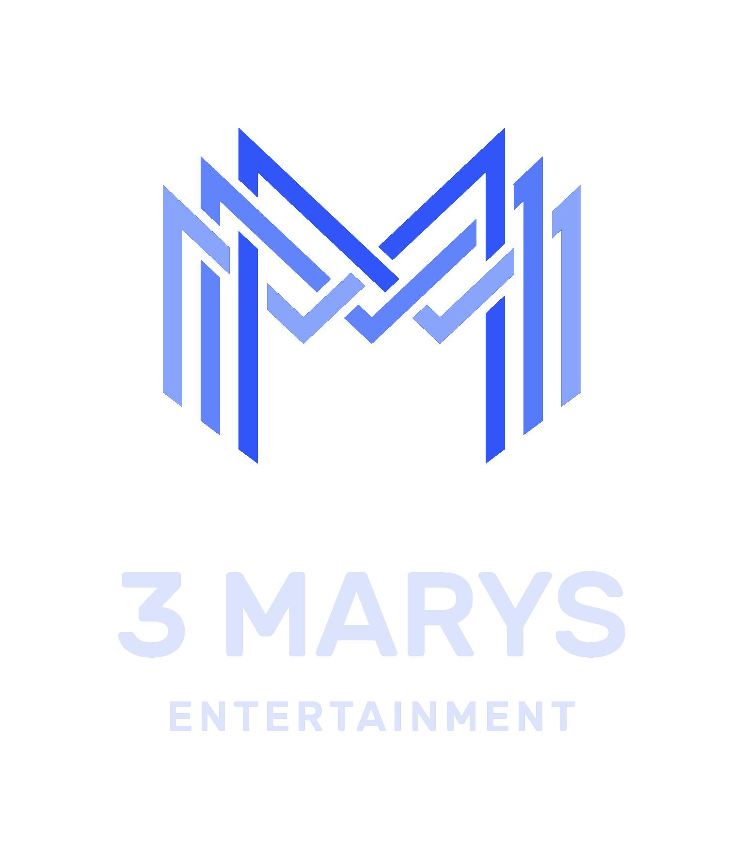 3 MARYS ENTERTAINMENT